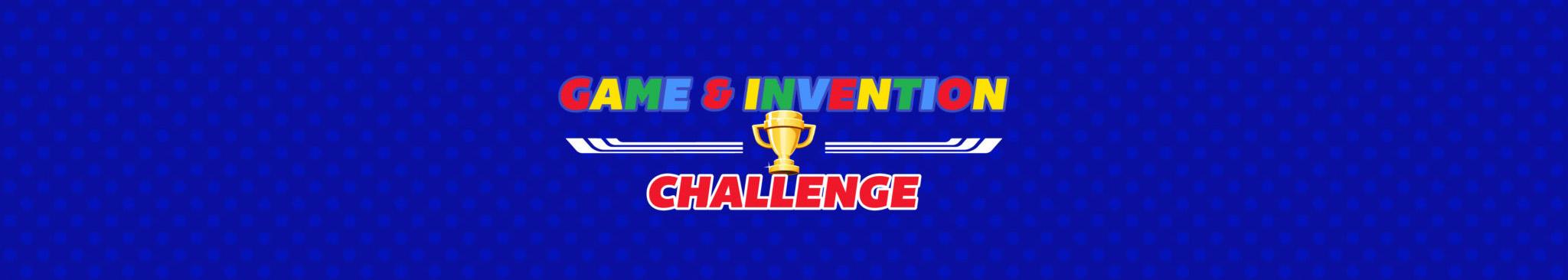 Game & Invention Challenge